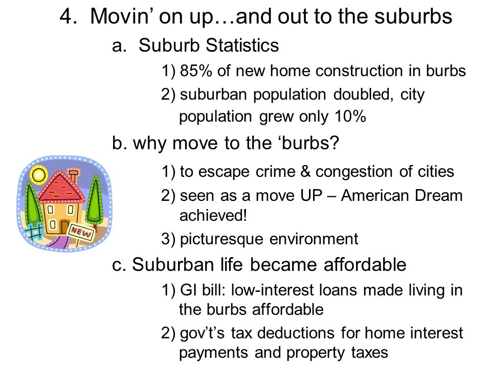 4. Movin' on up…and out to the suburbs