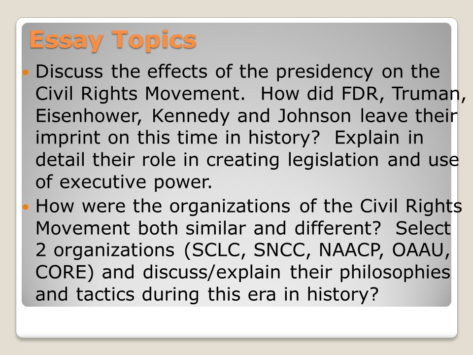 civil rights movement test review ppt 6 essay topics discuss the effects of the presidency on the civil rights movement
