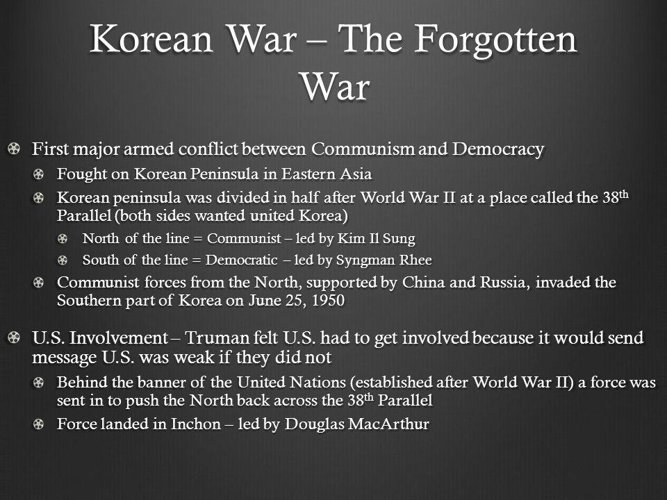 Korean War – The Forgotten War