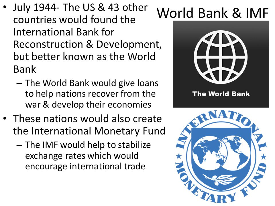 World Bank & IMF