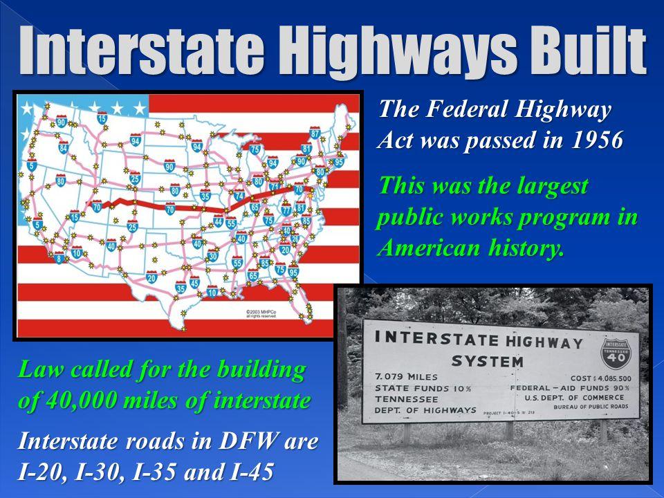 Interstate Highways Built