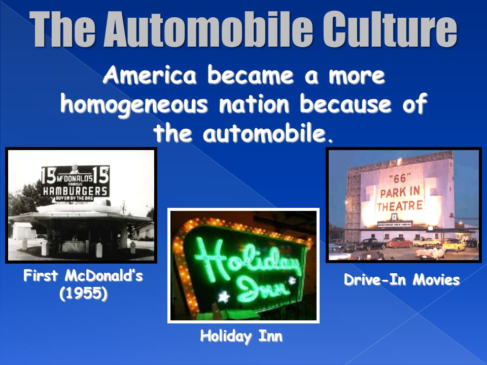 America became a more homogeneous nation because of the automobile.
