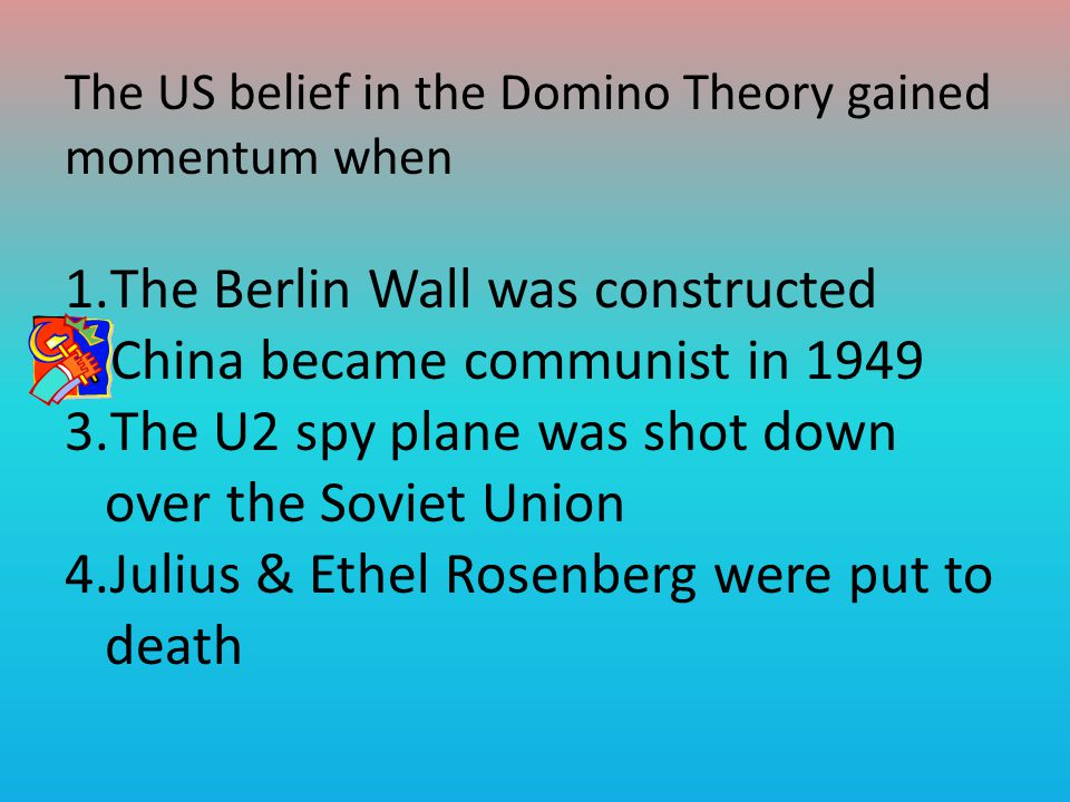 The Berlin Wall was constructed China became communist in 1949