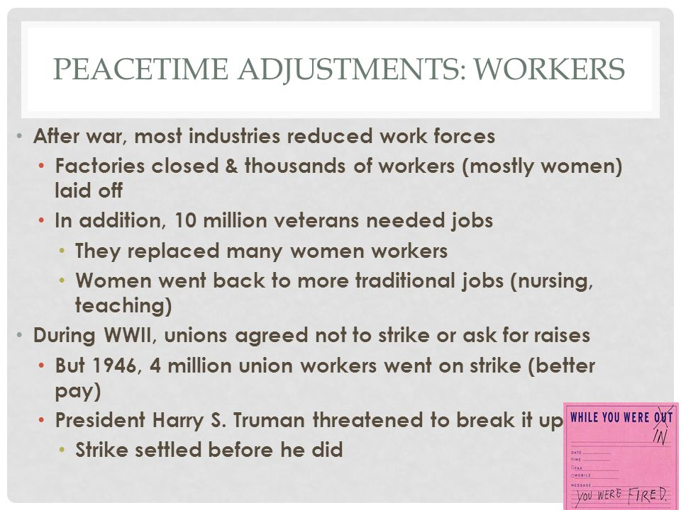 Peacetime adjustments: workers