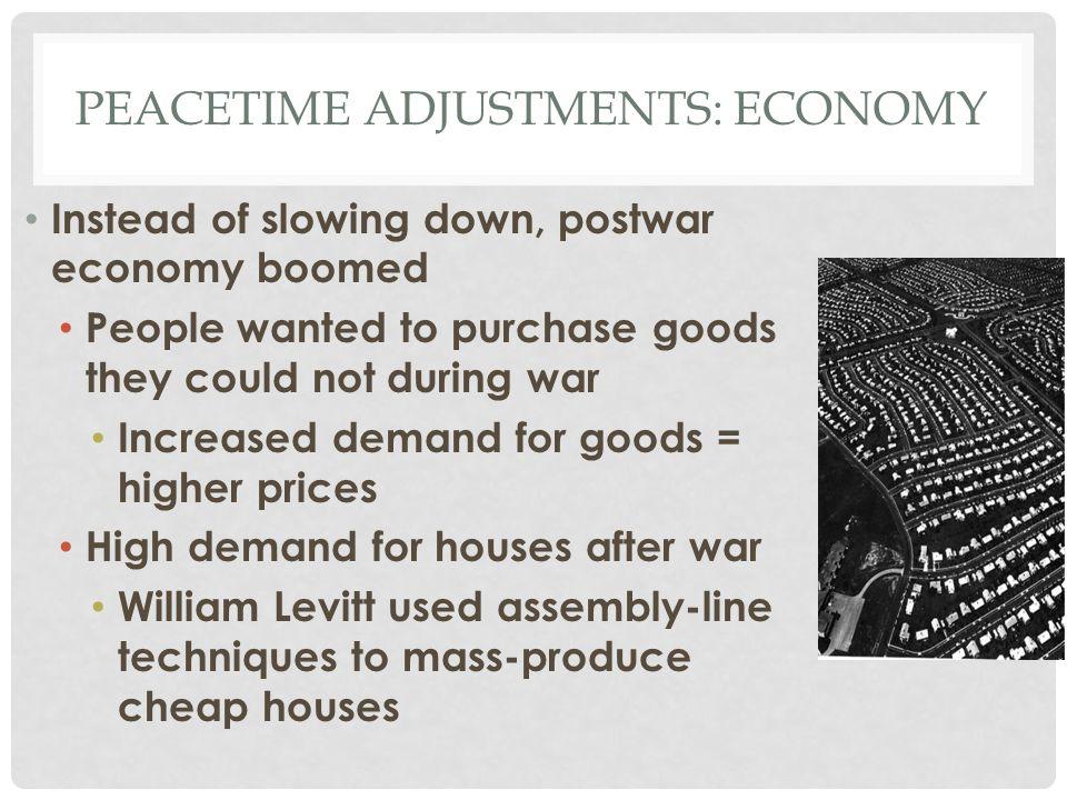 Peacetime adjustments: economy