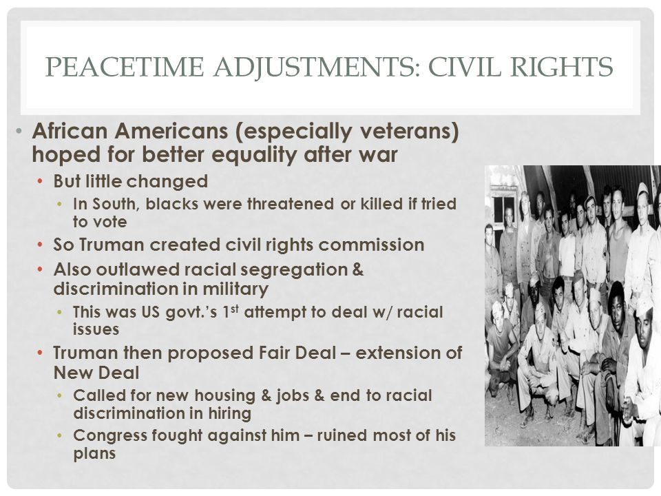 Peacetime adjustments: civil rights