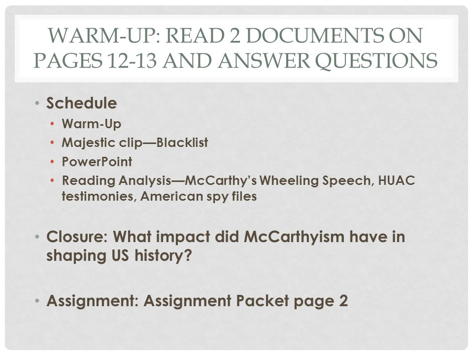 Warm-Up: read 2 documents on pages 12-13 and answer questions