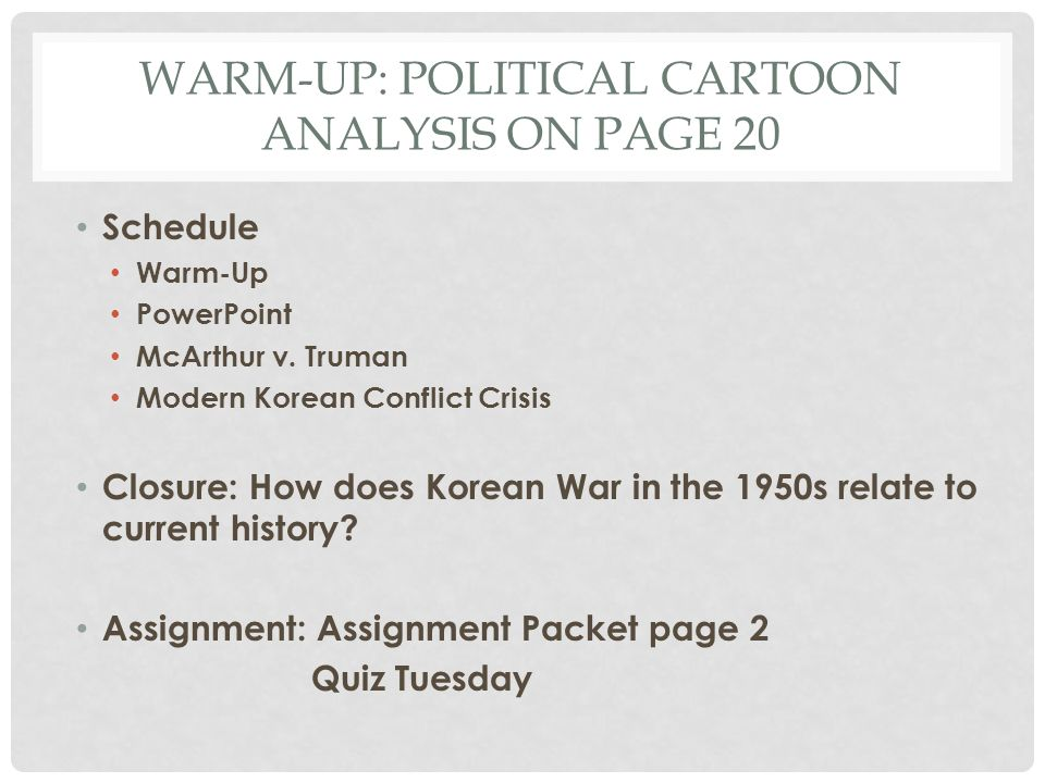 Warm-Up: political cartoon analysis on page 20