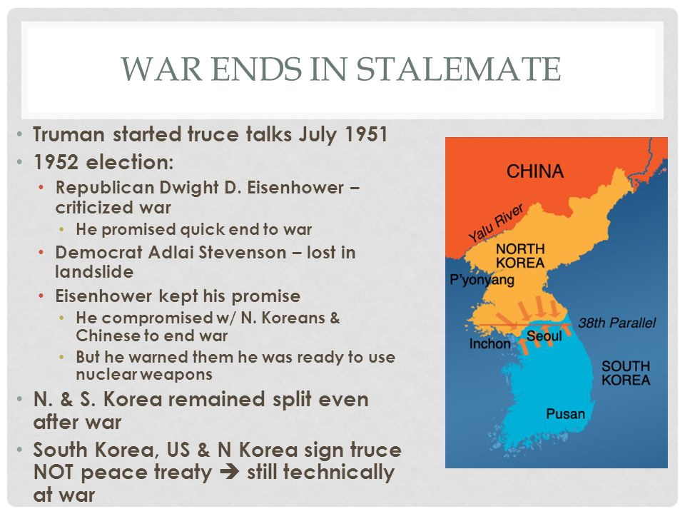 War ends in stalemate Truman started truce talks July 1951