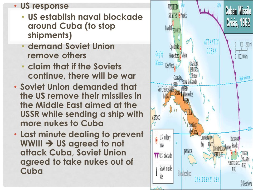 US response US establish naval blockade around Cuba (to stop shipments) demand Soviet Union remove others.