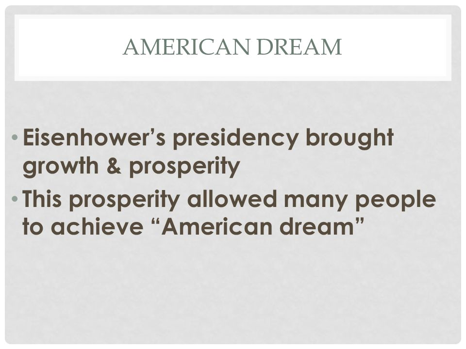 Eisenhower's presidency brought growth & prosperity