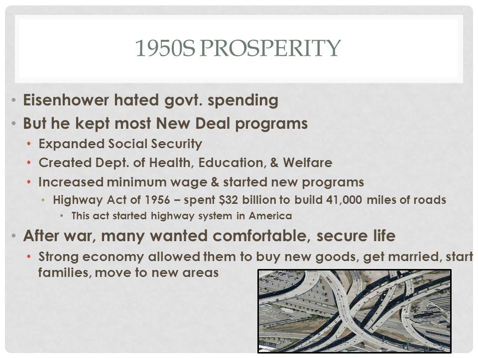 1950s prosperity Eisenhower hated govt. spending