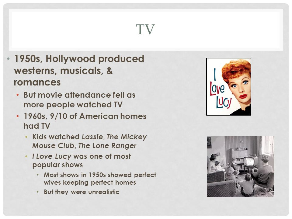 TV 1950s, Hollywood produced westerns, musicals, & romances