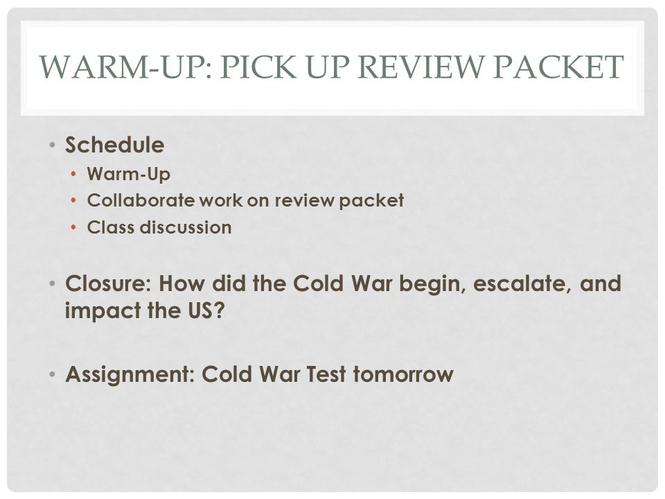 Warm-Up: pick up review packet