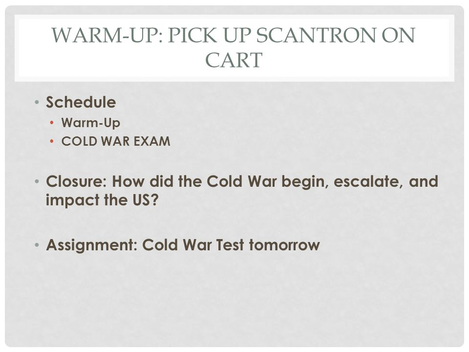 Warm-Up: pick up SCANTRON ON CART