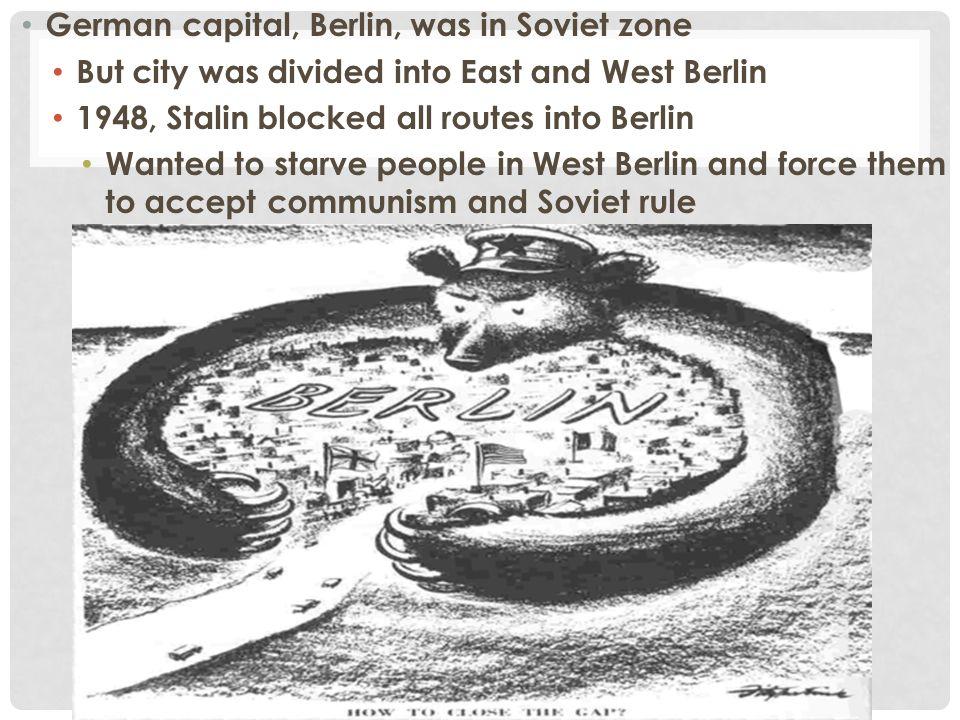 German capital, Berlin, was in Soviet zone