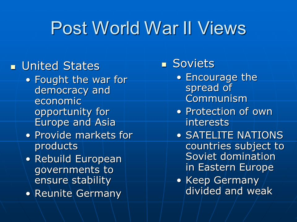 Post World War II Views Soviets United States