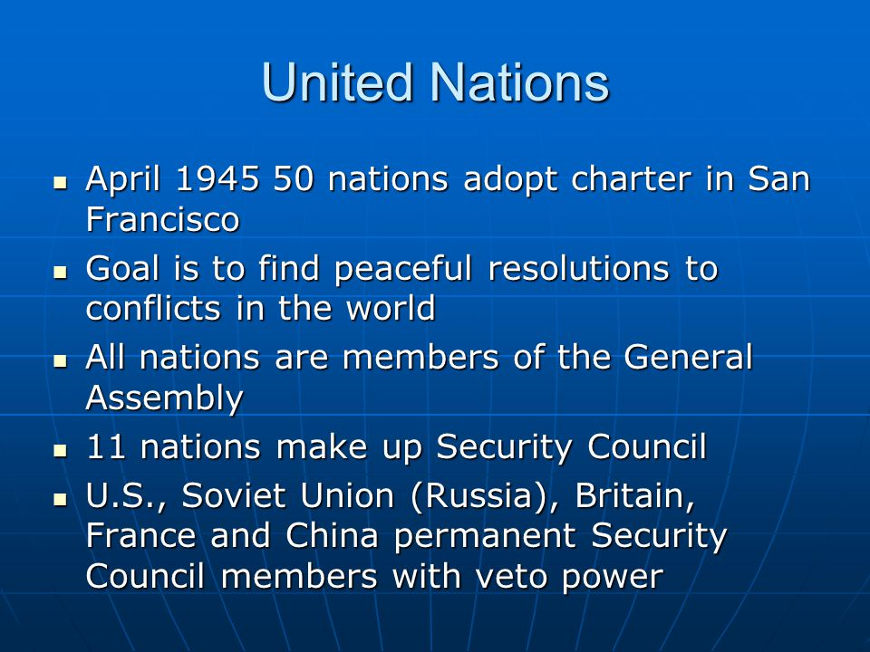 United Nations April 1945 50 nations adopt charter in San Francisco