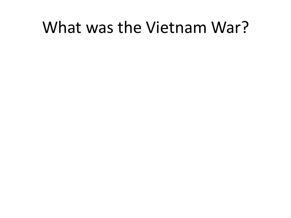 What was the Vietnam War