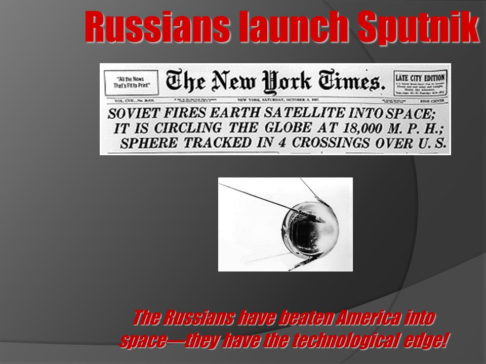 Russians launch Sputnik