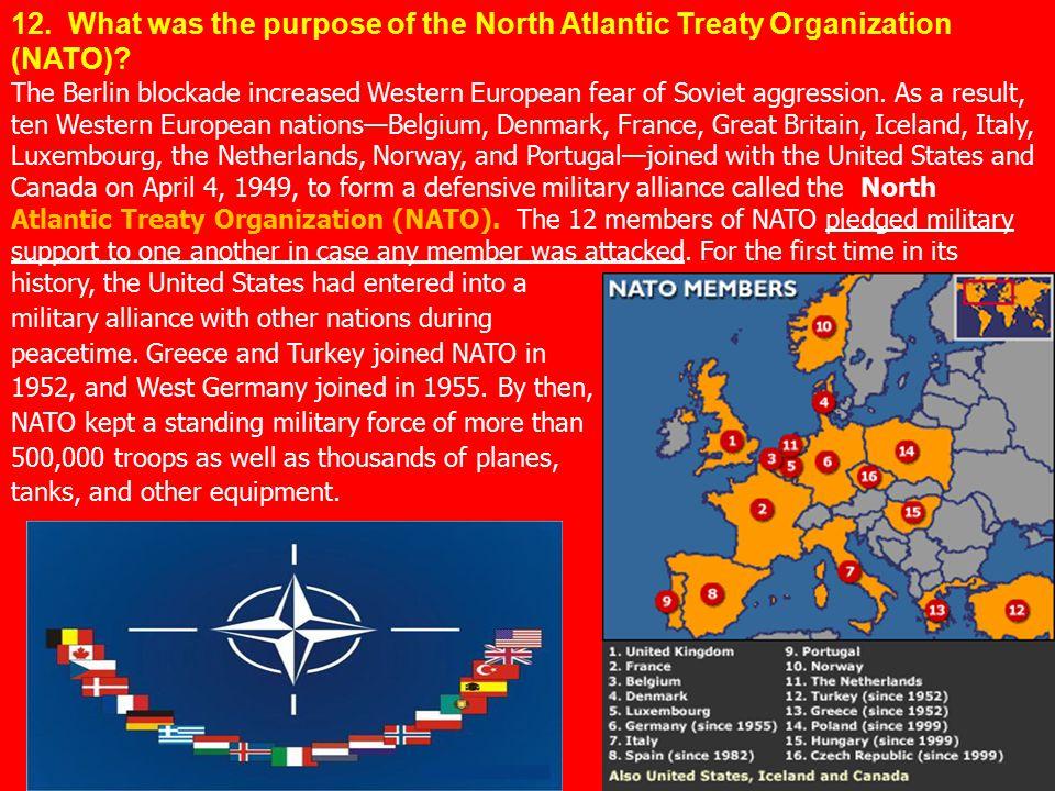 12. What was the purpose of the North Atlantic Treaty Organization (NATO)