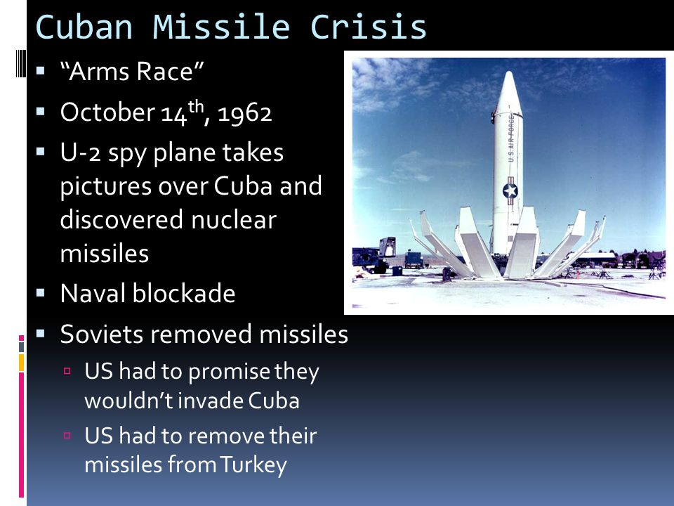 Cuban Missile Crisis Arms Race October 14th, 1962