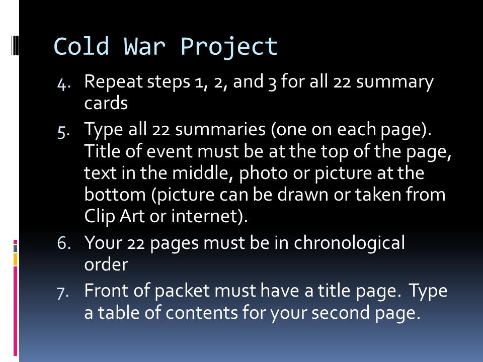 Cold War Project Repeat steps 1, 2, and 3 for all 22 summary cards