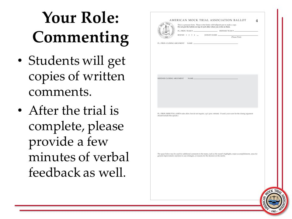 Your Role: Commenting Students will get copies of written comments.