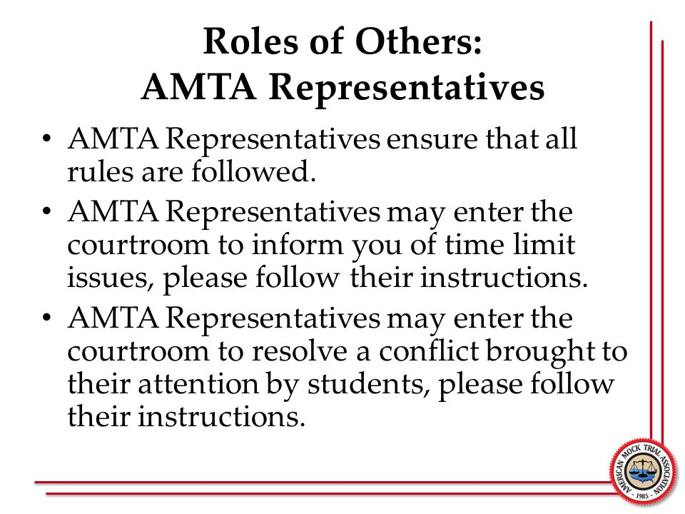 Roles of Others: AMTA Representatives
