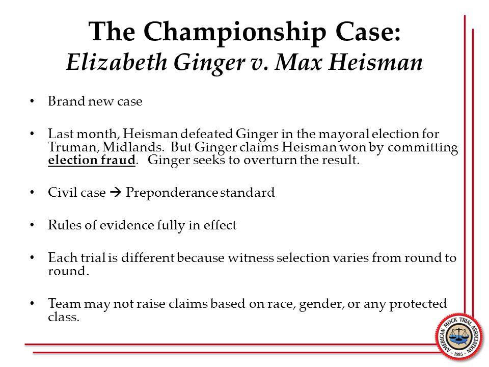 The Championship Case: Elizabeth Ginger v. Max Heisman