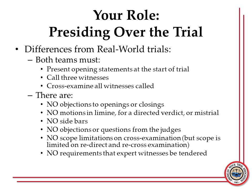 Your Role: Presiding Over the Trial