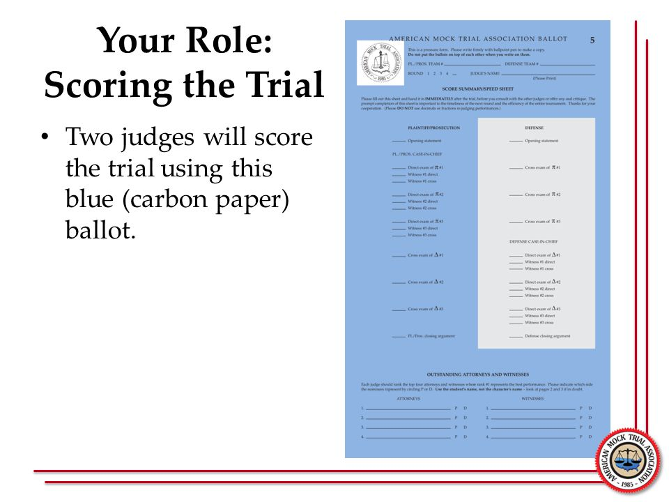 Your Role: Scoring the Trial
