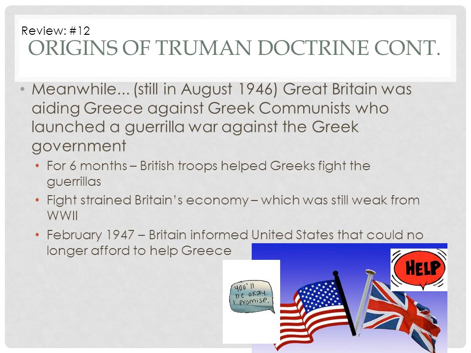 Origins of Truman Doctrine cont.