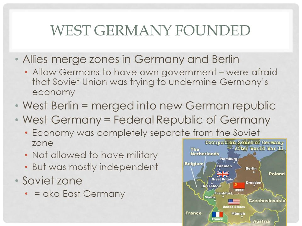 West Germany founded Allies merge zones in Germany and Berlin