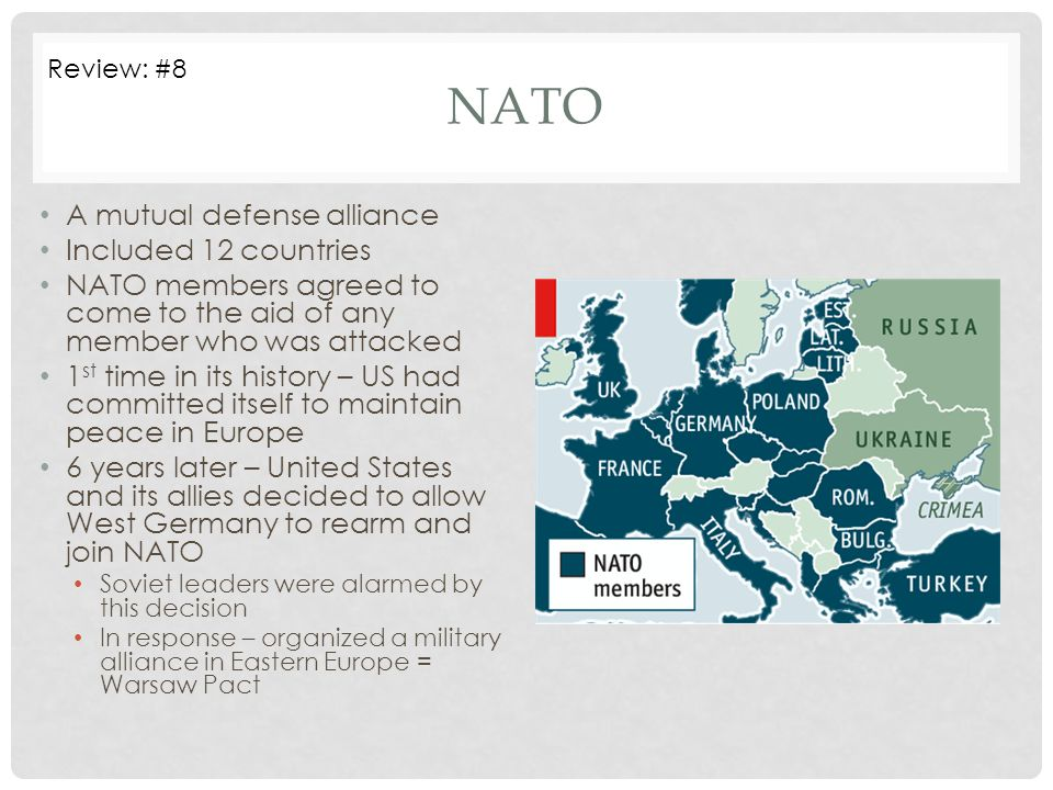 NATO A mutual defense alliance Included 12 countries