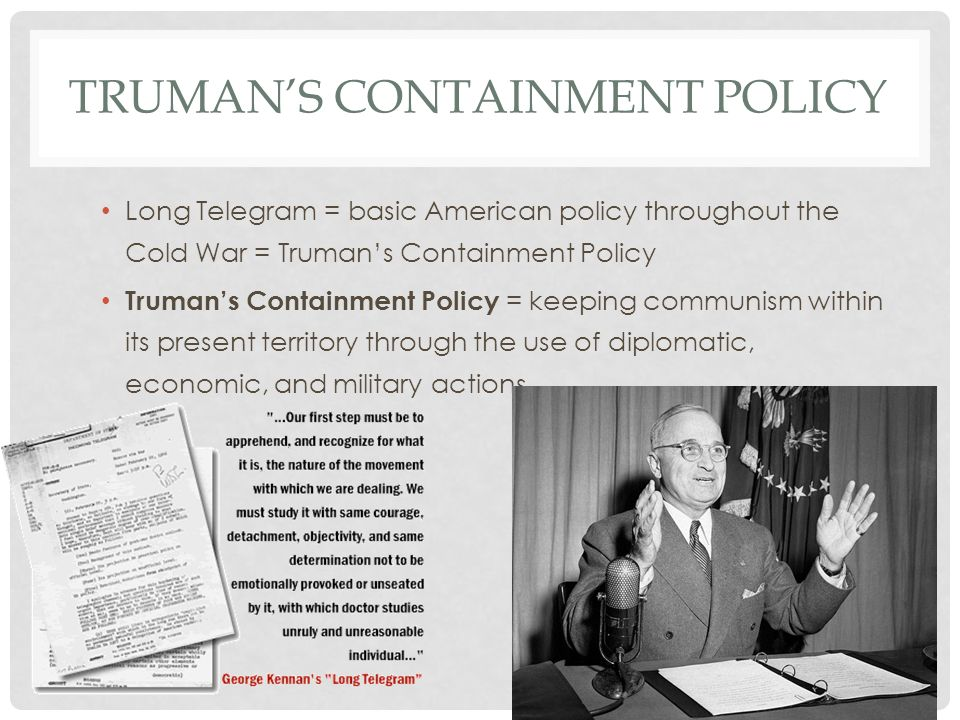 Truman's Containment Policy