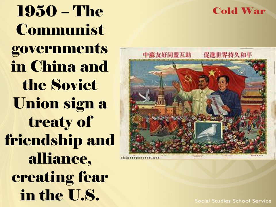 1950 – The Communist governments in China and the Soviet Union sign a treaty of friendship and alliance, creating fear in the U.S.