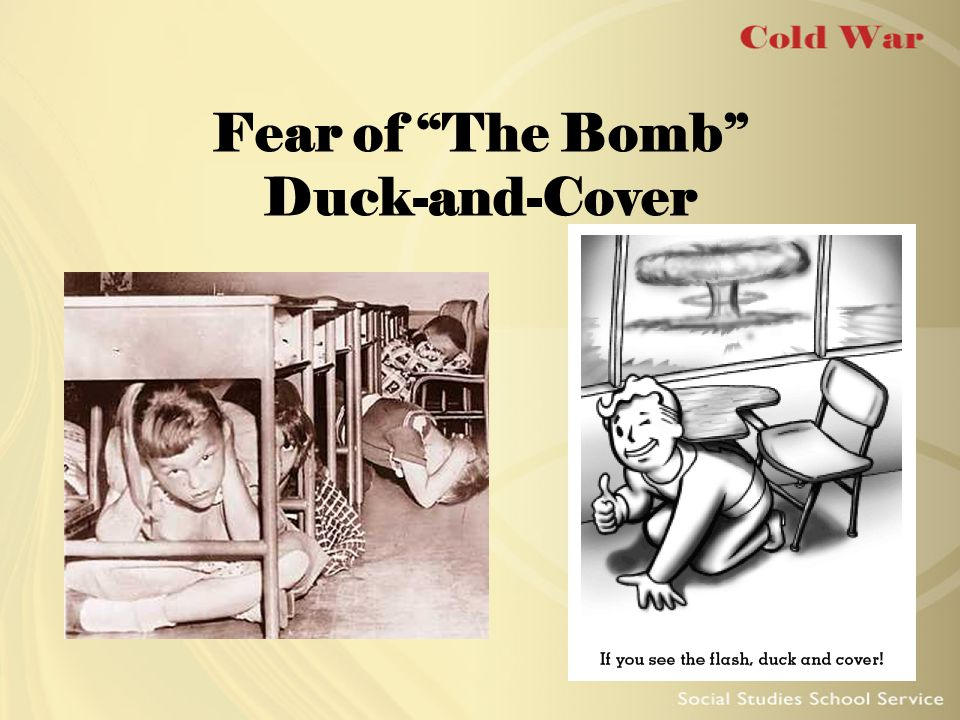 Fear of The Bomb Duck-and-Cover