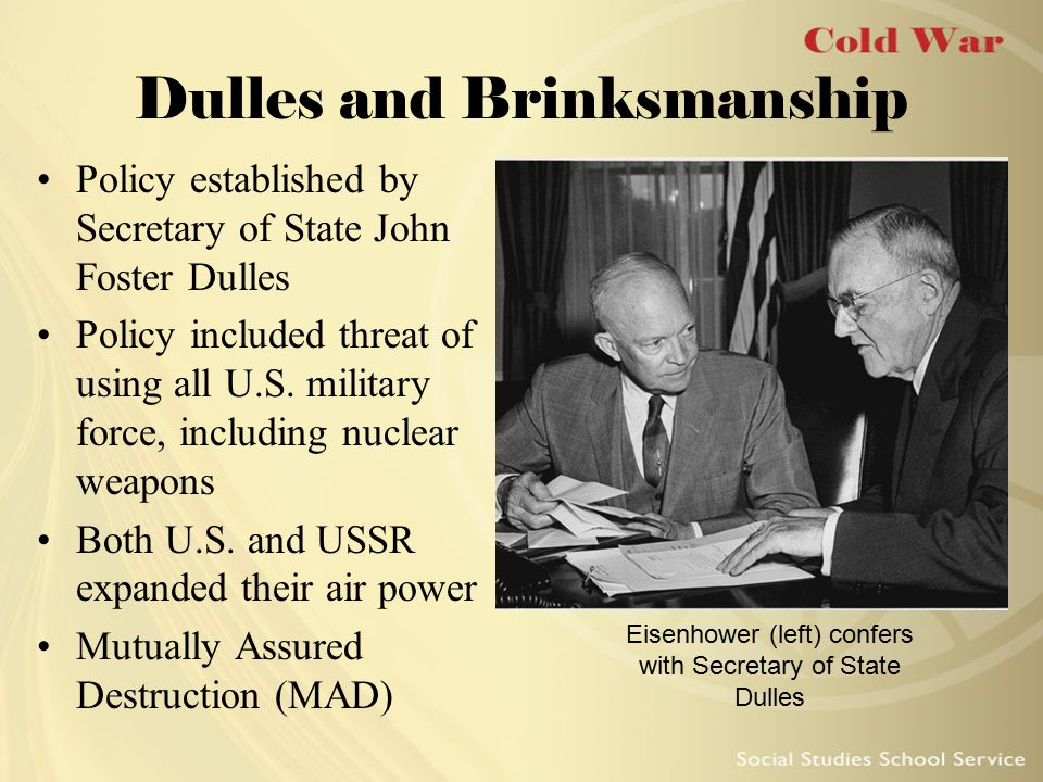Dulles and Brinksmanship