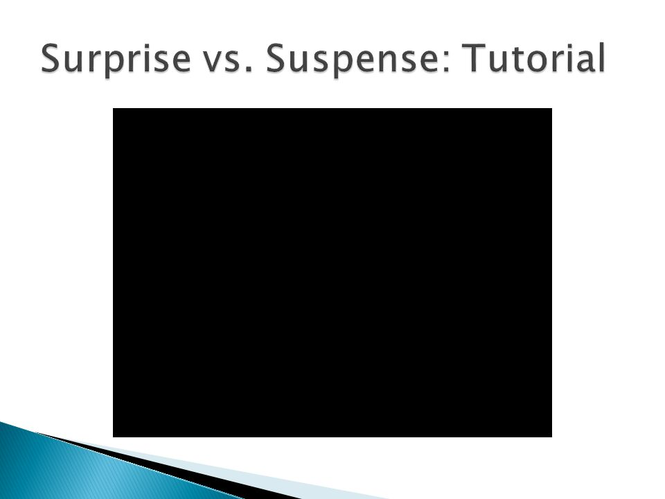 Surprise vs. Suspense: Tutorial