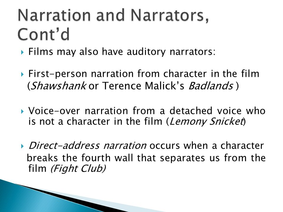 Narration and Narrators, Cont'd