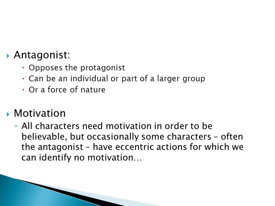 Antagonist: Motivation