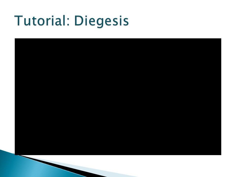 Tutorial: Diegesis