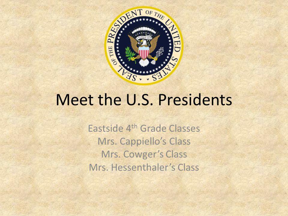 Meet the U.S. Presidents Eastside 4th Grade Classes