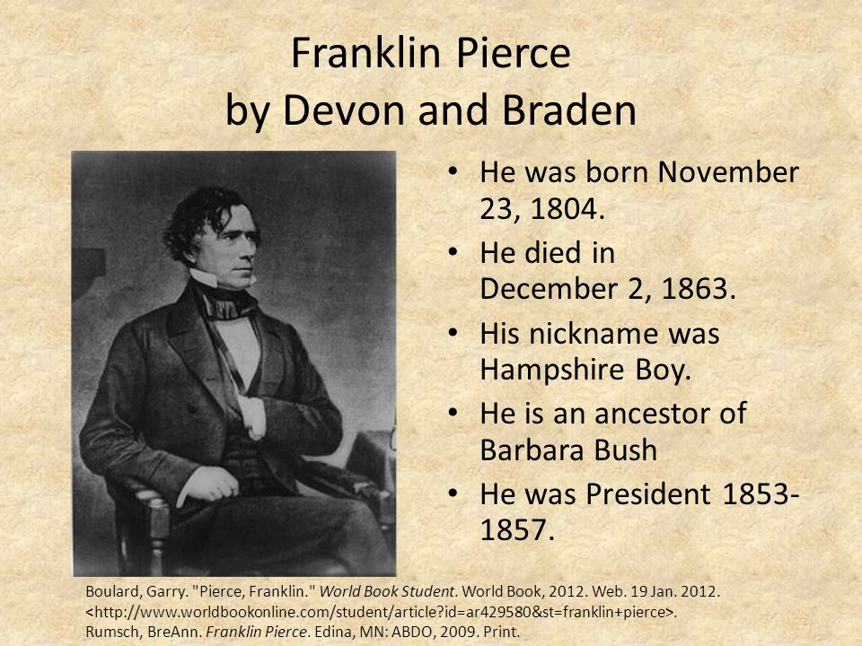 Franklin Pierce by Devon and Braden