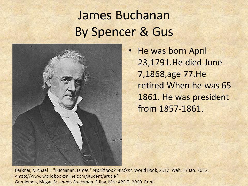 James Buchanan By Spencer & Gus