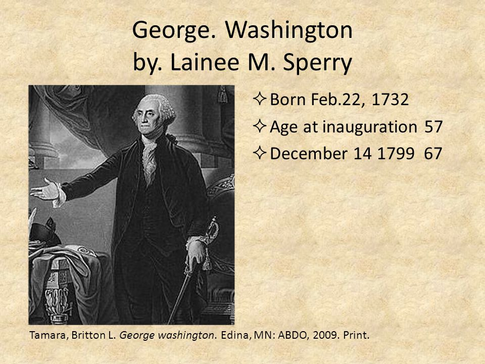 George. Washington by. Lainee M. Sperry