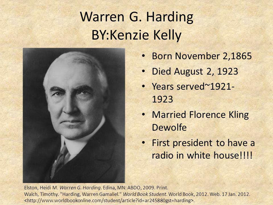 Warren G. Harding BY:Kenzie Kelly