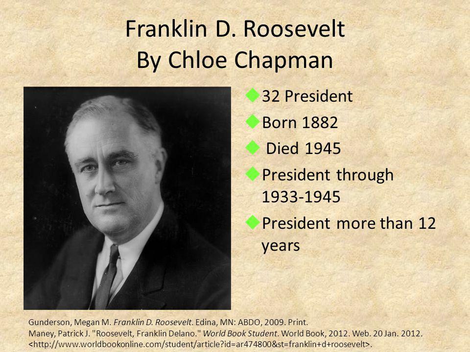 Franklin D. Roosevelt By Chloe Chapman
