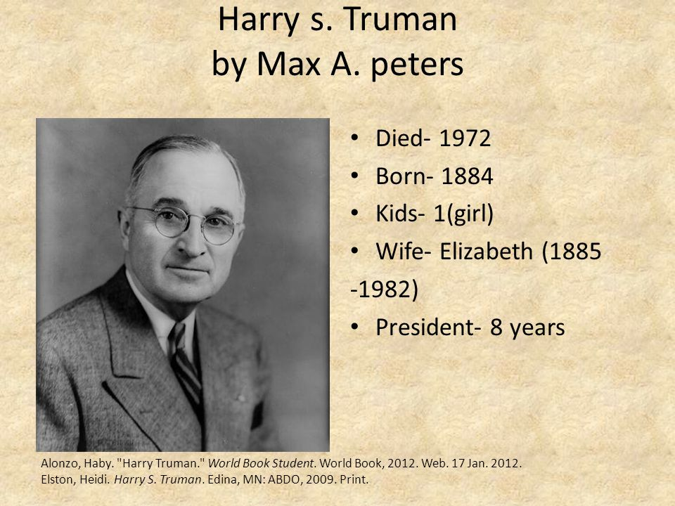 Harry s. Truman by Max A. peters